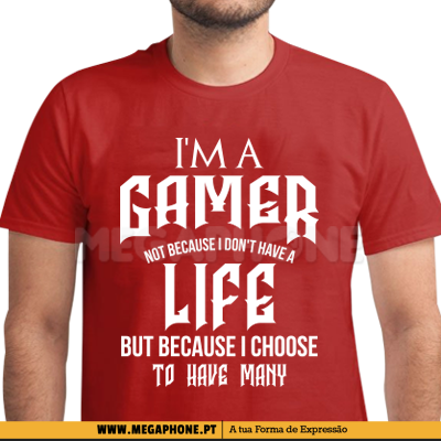 Im a gamer many lifes shirt