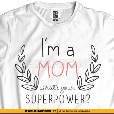 New mom superpower shirt dia mae
