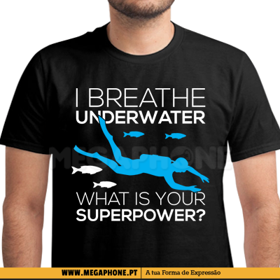 Breath underwater superpower shirt
