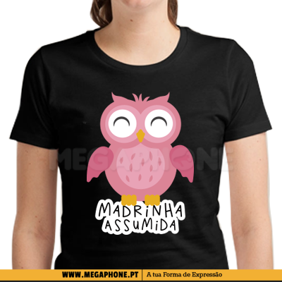 Madrinha assumida shirt