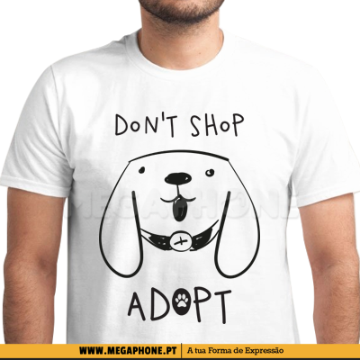 Dont shop adopt dog shirt