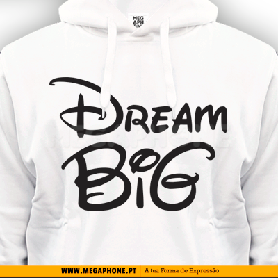 Dream Big Tshirt