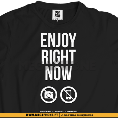Enjoy right now shirt festival