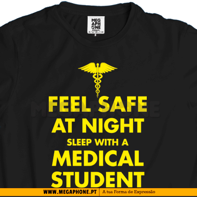 Feel safe night medical student shirt
