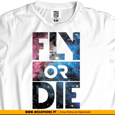 Fly or die tshirt