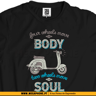 Four wheels move the body shirt vespa