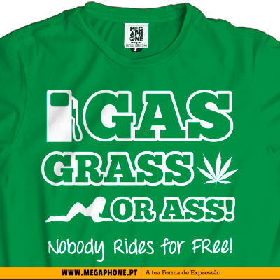 Gas Grass Ass T-shirt