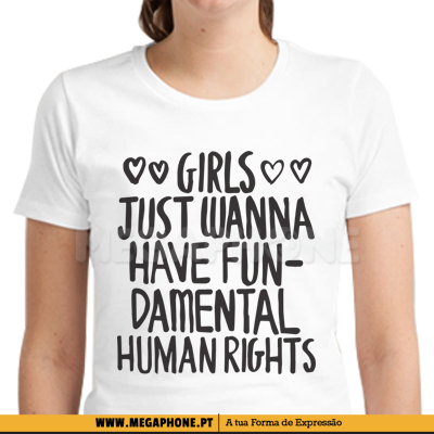 Girls just wanna have fun shirt