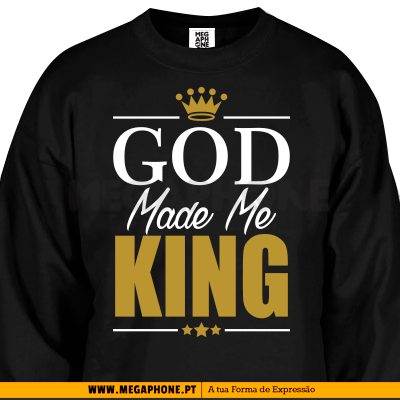 God made me King shirt queen