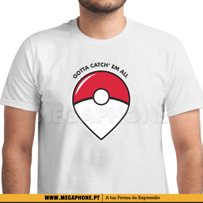 Gotta catch em all shirt pokemon go