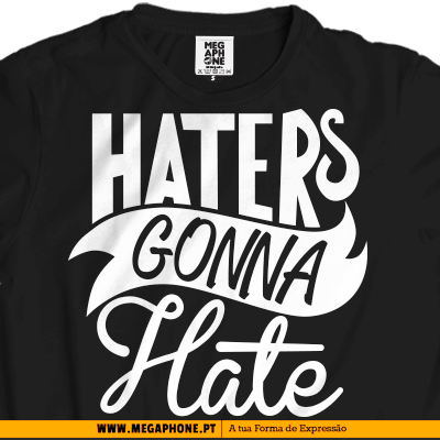 Haters gonna hate tshirt