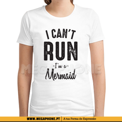 I cant run mermaid shirt