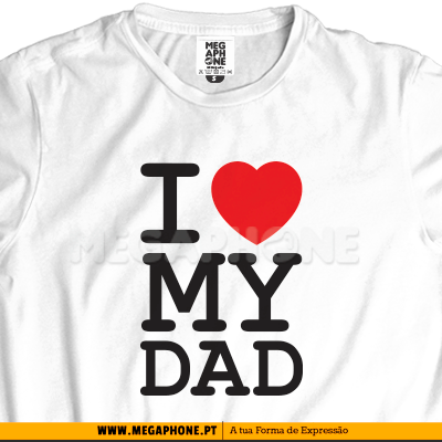 Ny I love my Dad shirt mae pai