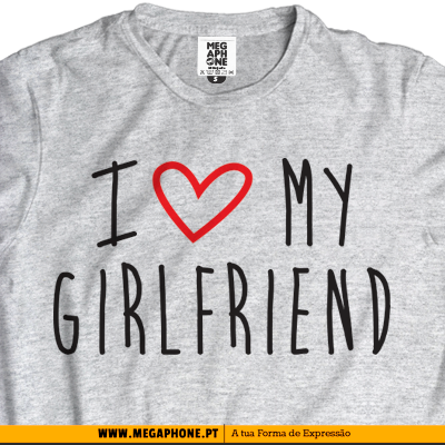Love Girlfriend tshirt