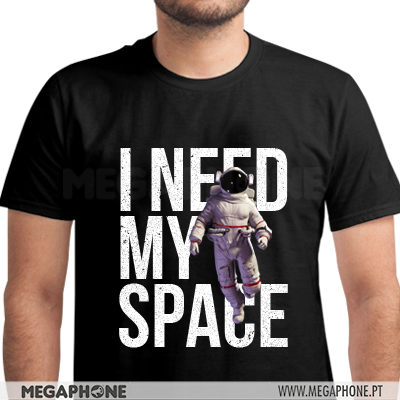I need my space tshirt