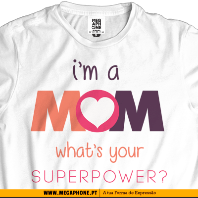 Mom Superpower tshirt