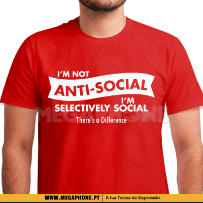 Im not antisocial shirt