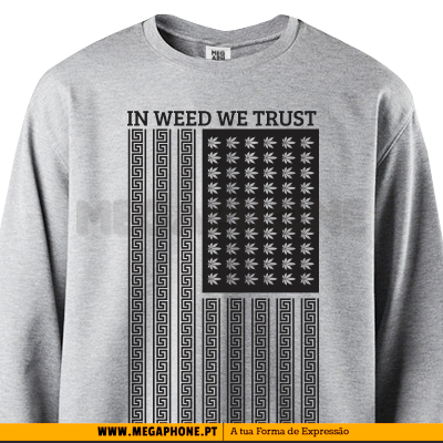 In weed we trust shirt