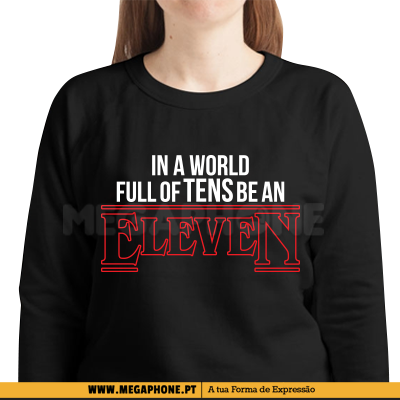 In a world full of tens shirt
