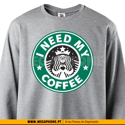 I need my coffee starbucks shirt