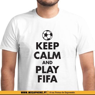Keep Calm and Play Fifa shirt
