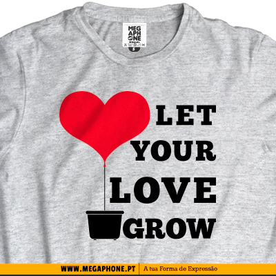 Let Love Grow t-shirt