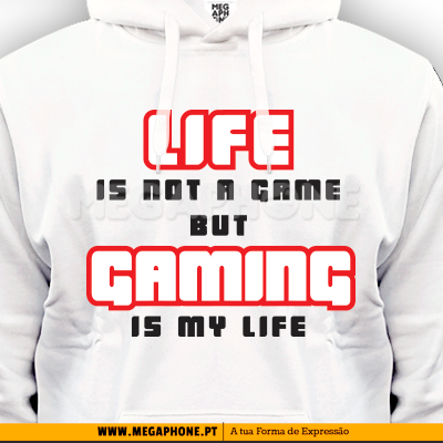 Life is not a gaming shirt