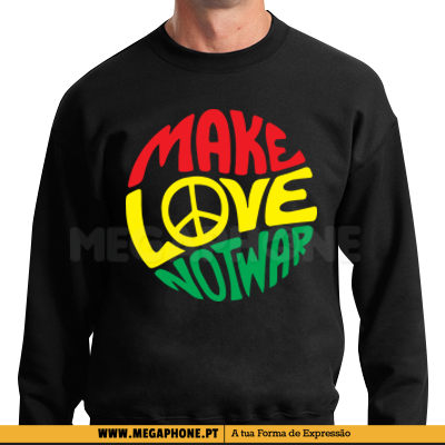 Make love not war reggae shirt