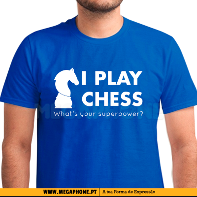 I Play Chess Superpower Shirt