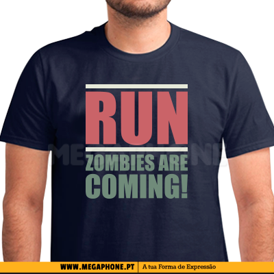 Zombies are coming shirt