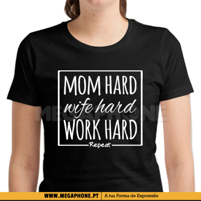 Mom hard shirt