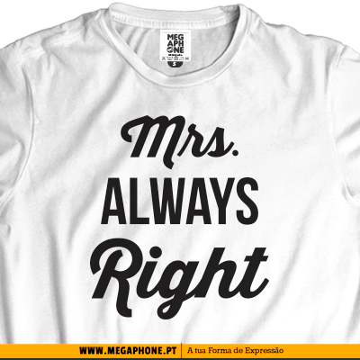 Mrs Always Right shirt