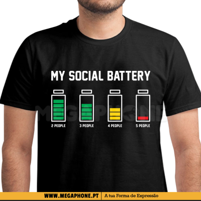My social battery shirt
