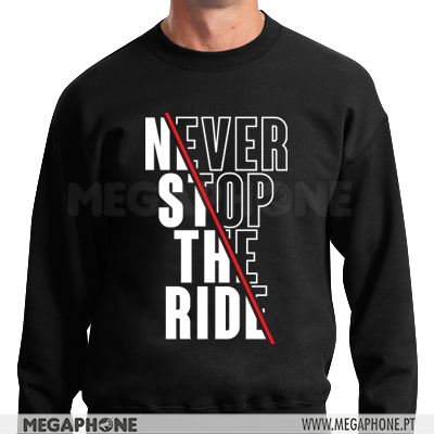 Never Stop the Ride shirt