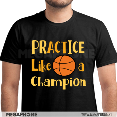 Practice like a champion shirt