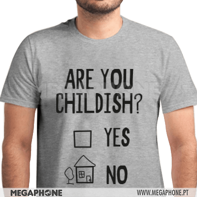 Are You Childish Shirt