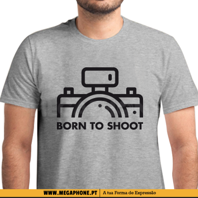 Born to shoot shirt