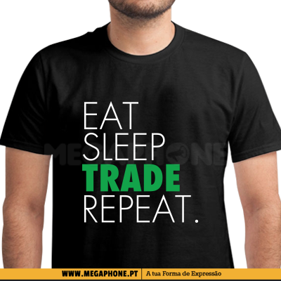 Eat Sleep Trade Repeat