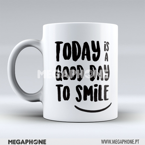 Caneca today good day smile