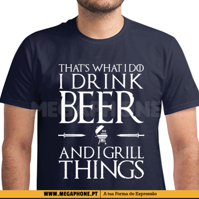 Drink Beer Grill Things Shirt