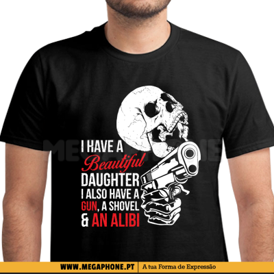 Have Beautiful Daughter Shirt