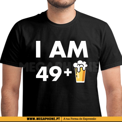 I am 50 - 49 plus 1 beer