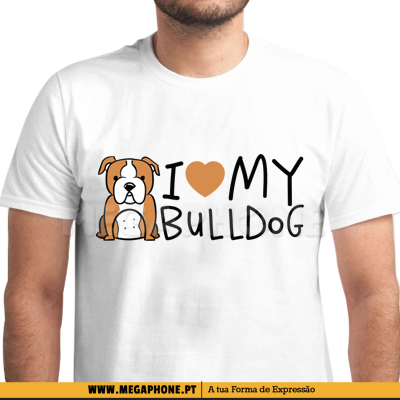 I Love My Bulldog Dog