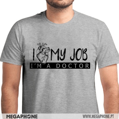 I Love My Job Doctor Shirt