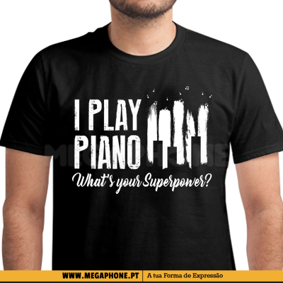 I Play Piano Super Power