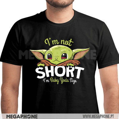 I'm not short baby yoda shirt