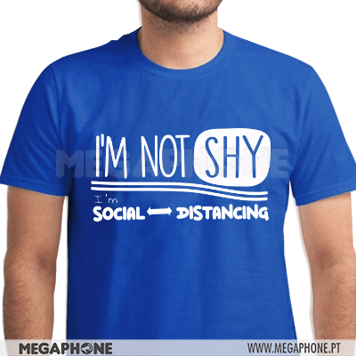 I'm not shy social distancing