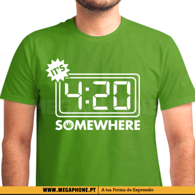 It's 4:20 somewhere shirt