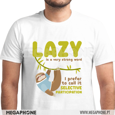 Lazy Strong word shirt