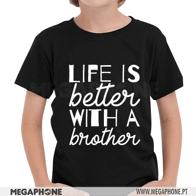 Life is better brother shirt